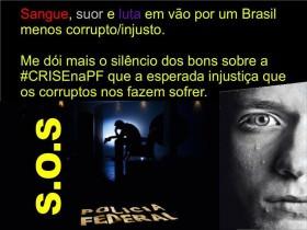 Policiais federais, que pedem socorro devido ao sucateamento do órgão, desmentem afirmações de Dilma