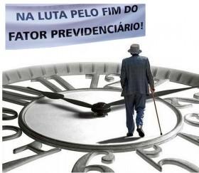 Defesa da extinção do fator previdenciário, que prejudica os aposentados de todo o País