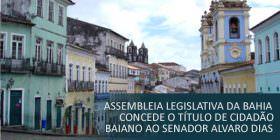 Alvaro Dias recebe título de cidadão Baiano